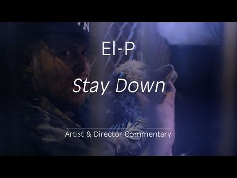 "[VIDEO] El-P – ""Stay Down"" (Director's Cut)"