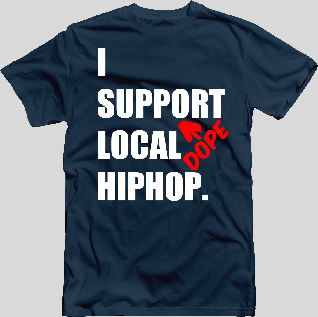 I Support DOPE Local HIPHOP